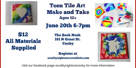 Teen Tile Art Make and Take Canby tickets