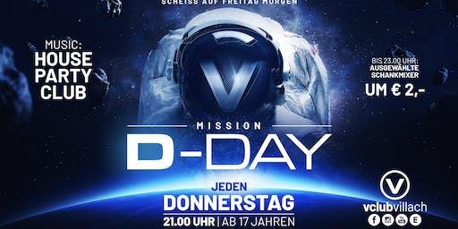 "Mission ""D-DAY"" - So geht Party am Donnerstag"