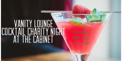Vanity Lounge Cocktail Charity Night at The Cabinet