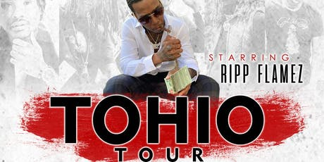 tOHIO Tour 2019 (Cleveland, Ohio) feat Ripp Flamez x Ghacha x Will The General x Prince Bopp and more!! tickets