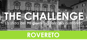 The CHALLENGE - Rovereto