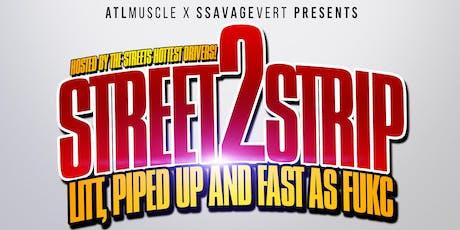 Street 2 Strip: Season 1 tickets