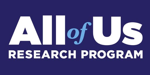 """All of Us"" Research Program Lunch & Learn"