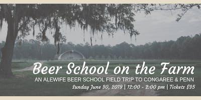 Beer School on the Farm: an Alewife Beer School Field Trip