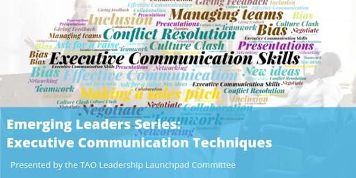 SOLD OUT:  Executive Communication Techniques for Emerging Leaders