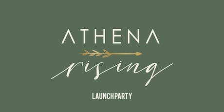 Athena Rising Launch Party tickets