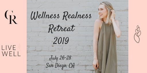 Wellness Realness Retreat 2019