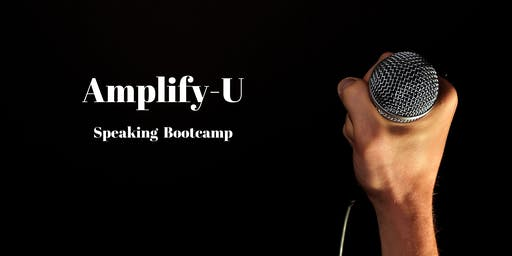 Amplify-U Speaking Bootcamp