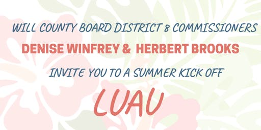 Luau with Denise Winfrey & Herb Brooks | Will County Board District 8