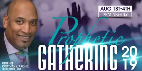 """Prophetic Gathering 2019"" tickets"