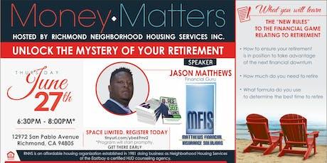 Money Matters Series-   Unlock the Mysteries of Retirement tickets