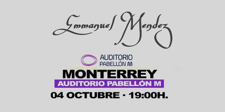 Emmanuel Mendez En El Auditorio Pabellón M boletos