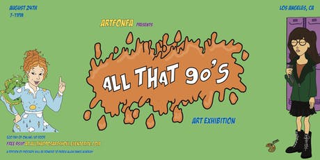ALL THAT 90'S Art Exhibition  tickets