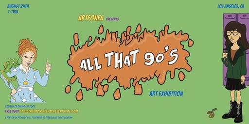ALL THAT 90'S Art Exhibition
