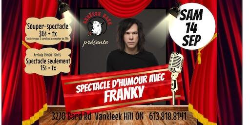 Spectacle d'humour avec FRANKY