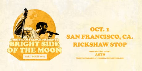 Christian French: Bright Side of the Moon Tour with Special Guest ASTN tickets