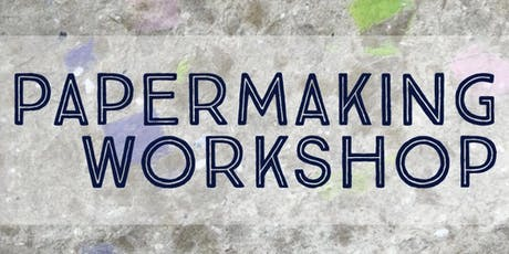 Papermaking Workshop tickets