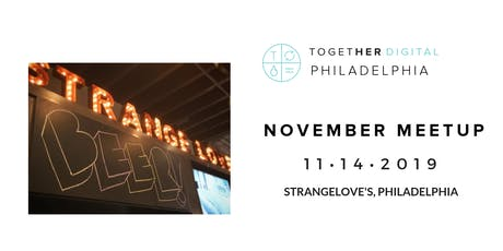 TogetherDigital Philadelphia November Member+1Meetup: The Side Hustle tickets