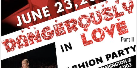 "Grade A Designs Presents ""DANGEROUSLY IN LOVE""pt 2 Fashion Party tickets"