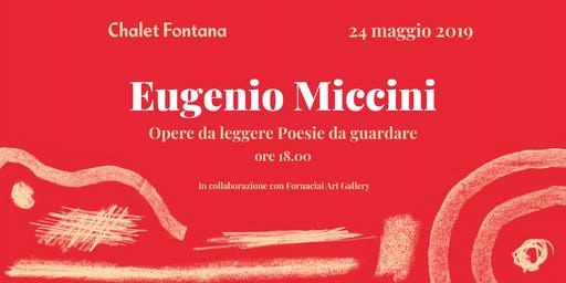Eugenio Miccini, opere da leggere, poesie da guardare