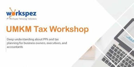 UMKM Tax Workshop tickets