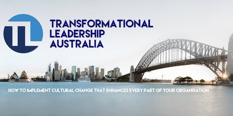 Transformational Leadership Workshop Gosford with Ford Taylor and Hugh Marquis tickets