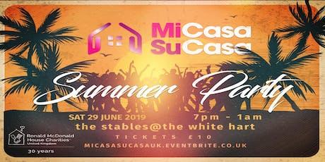 MiCasa SuCasa - Summer Party!!! tickets