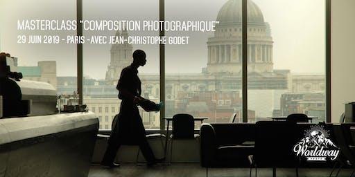 """Masterclass photo sur le thème de """"LA COMPOSITION PHOTOGRAPHIQUE"""""""
