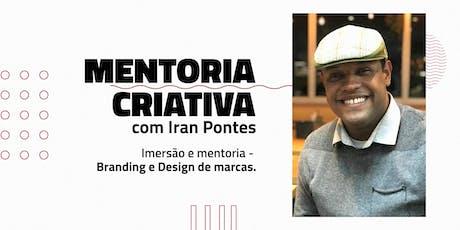 Imersão e mentoria - Branding e Design de marcas com Iran Pontes ingressos