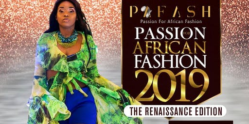 Passion For African Fashion #PAFASH2019