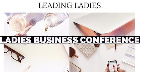 Ladies Business Conference - Et si on entreprenait, et bien! tickets