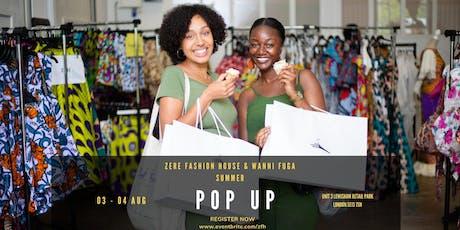 Zere Fashion House x Wannifuga London Pop Up tickets