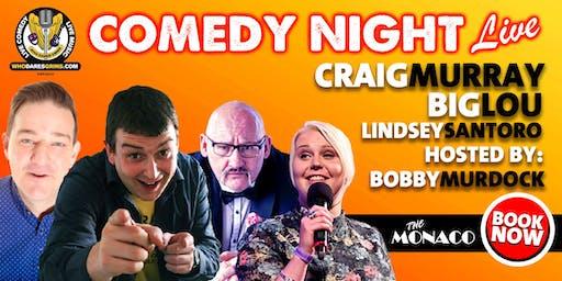 Friday Night Comedy Featuring Craig Murray, Big Lou & Lindsey Santoro