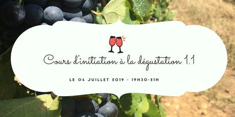 Initiation à la dégustation du vin tickets