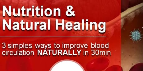 Blood Circulation Nutrition & Natural Healing tickets