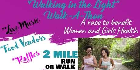 """Walking In the Light"" Walkathon tickets"
