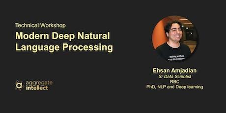 Premium Technical Workshop - Modern Deep Natural Language Processing tickets