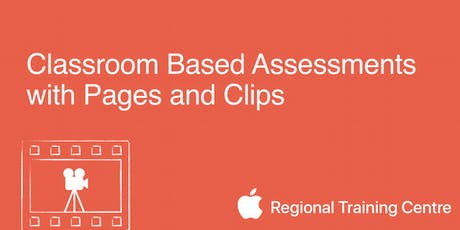 Classroom Based Assessments with Pages and Clips tickets