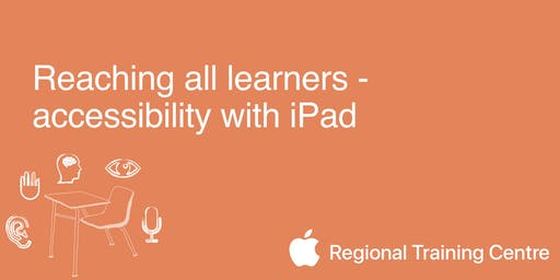 Reaching all learners - accessibility with iPad