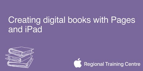 Creating Digital Books with Pages and iPad  tickets