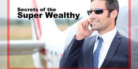 Secrets of the Super Wealthy Summit tickets