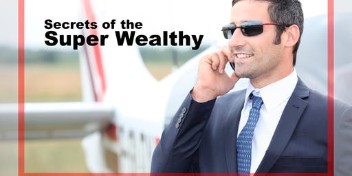Secrets of the Super Wealthy Summit