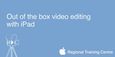 Out of the box video editing with iPad  tickets