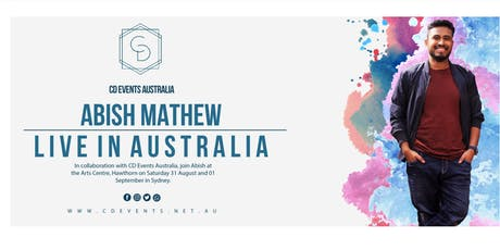 Abish Mathew in Melbourne tickets