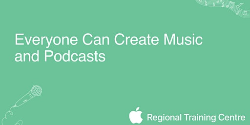 Everyone Can Create Music and Podcasts