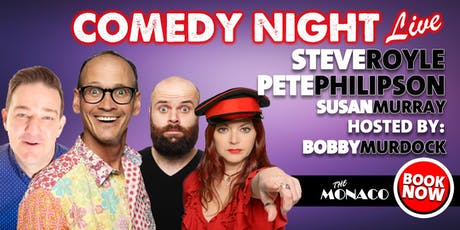 Comedy Night Live with Steve Royle, Pete Philipson & Susan Murray tickets