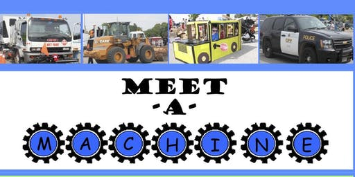 Meet-A-Machine 2019 - Sensory Friendly Event