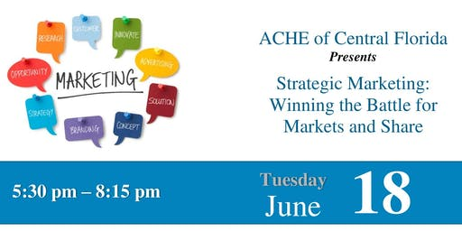 Strategic Marketing: Winning the Battle for Markets and Share