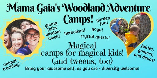 Mama Gaia's Summer Camps!