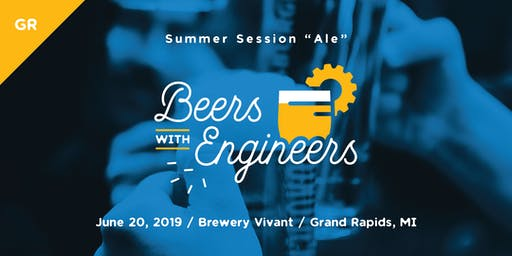 """Beers with Engineers: Summer Session """"Ale"""" - Grand Rapids"""
